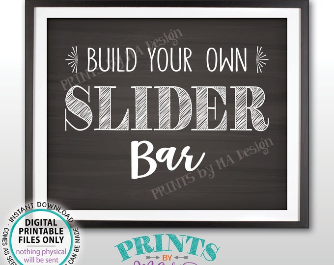 "Slider Sign Build Your Own Slider Bar Sign, Mini Burgers, Graduation Birthday Wedding Retirement, PRINTABLE Chalkboard Style 8x10"" Sign <ID>"