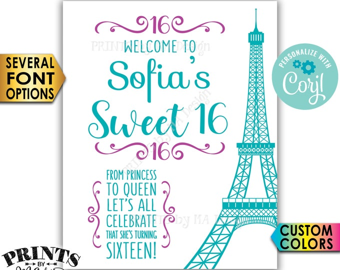 """Sweet 16 Paris Sign, Welcome to the Paris Themed Sweet Sixteen Birthday Party, PRINTABLE 16x20"""" 16th B-day Sign <Edit Yourself with Corjl>"""