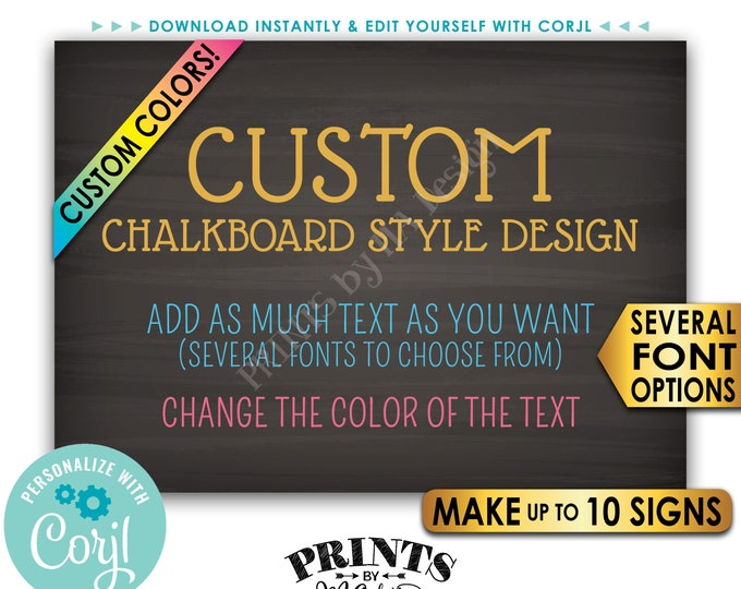 "Custom 5x7 Landscape Sign, Choose Your Text, Change Colors, Up to 10 PRINTABLE 5x7"" Chalkboard Style Signs <Edit Yourself with Corjl>"