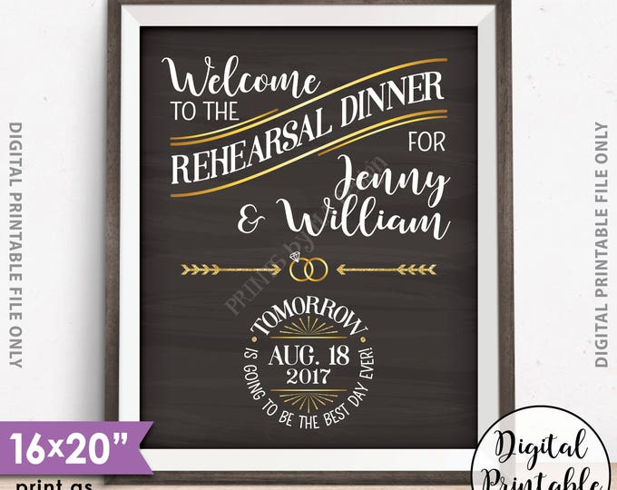 """Rehearsal Dinner Sign, Tomorrow is Going to Be The Best Day Ever, Gold Glitter PRINTABLE 8x10/16x20"""" Chalkboard Style Wedding Rehearsal Sign"""