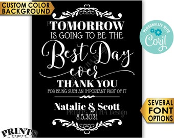 "Rehearsal Dinner Sign, Tomorrow is Going to Be The Best Day Ever Sign, Color Background, PRINTABLE 16x20"" Sign <Edit Yourself with Corjl>"