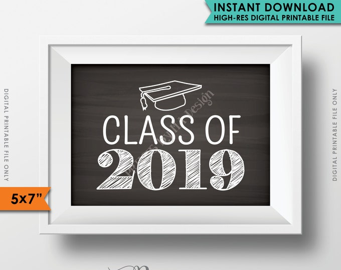 """Class of 2019 Graduation Sign High School Graduation Party 2019 Sign College Senior Photos, Chalkboard Style PRINTABLE 5x7"""" Instant Download"""