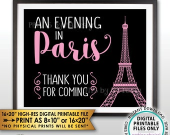 Thank You for Coming Sign, An Evening in Paris Party, Bridal Shower, Sweet 16 Birthday Party, Paris Themed Black/Pink PRINTABLE Sign <ID>