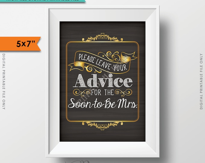 Advice for the Bride, Please Leave your Advice for the Soon-to-Be Mrs,  Give Advice Chalkboard Sign, Instant Download Digital Printable File