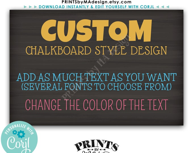 """Custom Chalkboard Style Sign, Choose Your Text & Change Colors, PRINTABLE 24x36"""" Landscape Sign <Edit Yourself with Corjl>"""