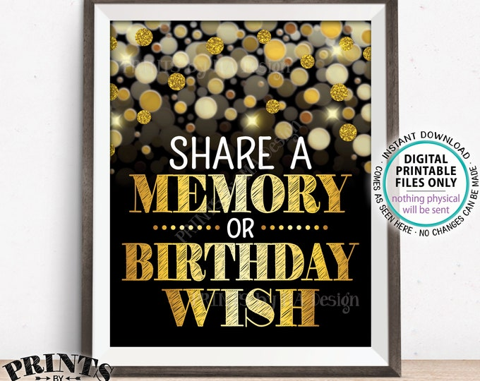 """Share a Memory or Birthday Wish Sign, B-day Wish and Memories Sign, PRINTABLE Black & Gold Glitter 8x10"""" B-day Party Decoration <ID>"""