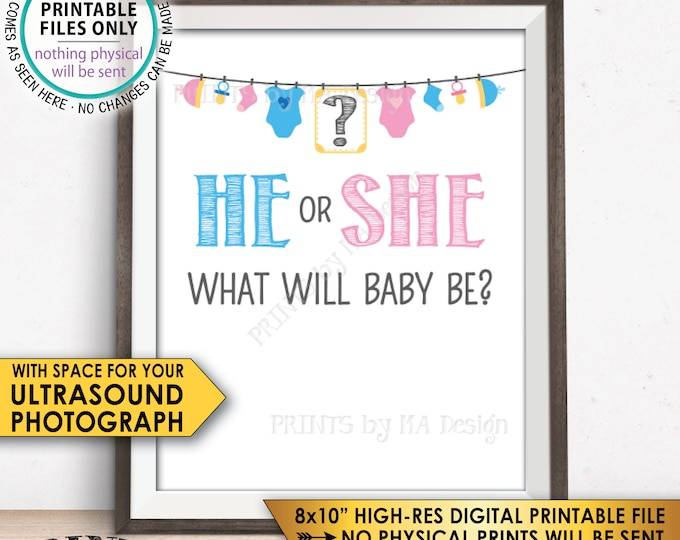 """He or She What Will Baby Be? Gender Reveal Party Sign, PRINTABLE 8x10"""" Gender Reveal Sign with room for an Ultrasound Photo<ID>"""