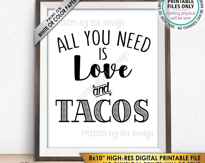 """All you Need is Love and Tacos Sign, Taco Wedding Sign, Late Night Tacos Wedding Reception Taco Bar Sign, PRINTABLE 8x10"""" Instant Download"""