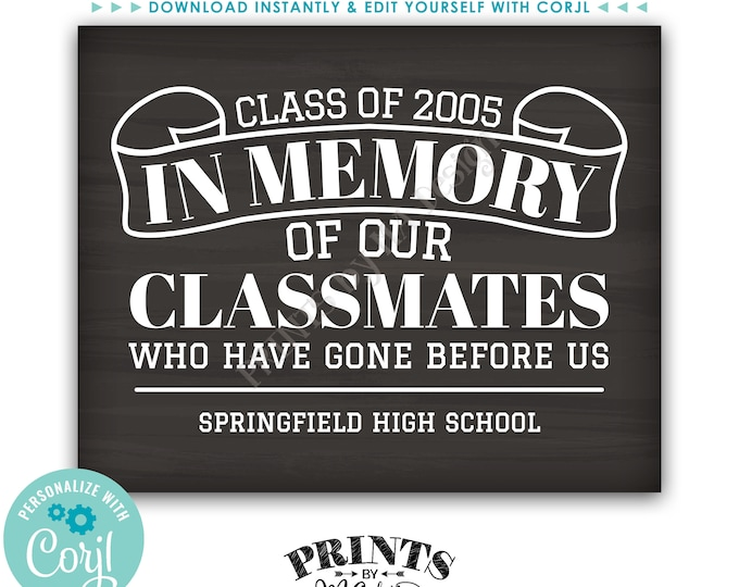"In Memory of the Classmates Who Have Gone Before Us Reunion Memorial, PRINTABLE 8x10/16x20"" Chalkboard Style Sign <Edit Yourself with Corjl>"