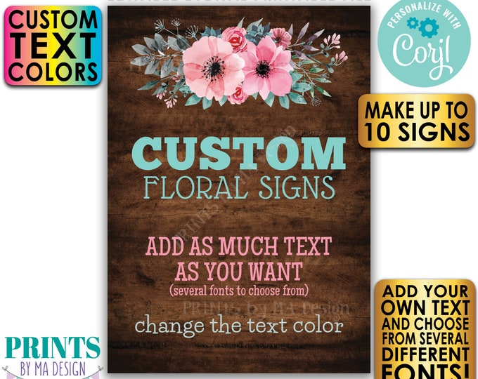 """Editable Signs with Pink & Teal Flowers, 10 Custom PRINTABLE 5x7"""" Rustic Wood Style Portrait Signs, Choose Your Text <Edit Yourself w/Corjl>"""