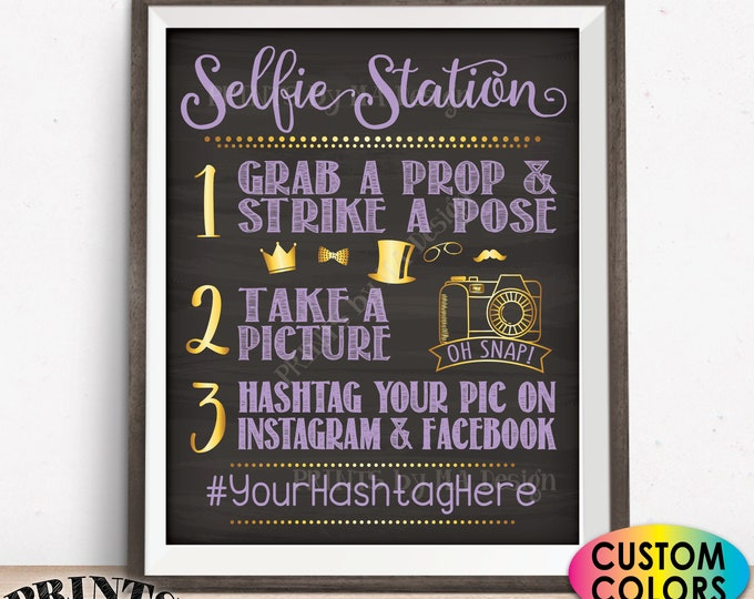 "Selfie Station Sign, Share Pics on Social Media, Tag on Instagram & Facebook, Custom PRINTABLE 8x10/16x20"" Chalkboard Style Hashtag Sign"