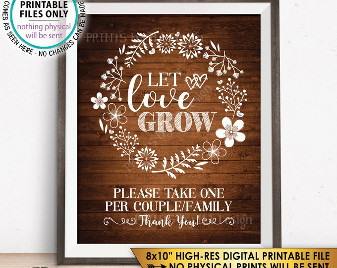 """Let Love Grow Wedding Favors Sign, Plant Seeds Succulents, 1 per Couple or Family, Rustic Wood Style PRINTABLE 8x10"""" Instant Download Sign"""