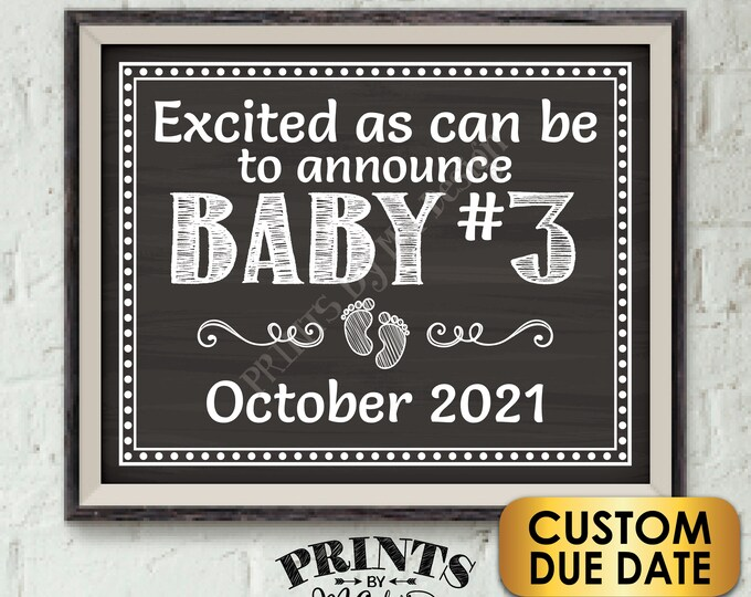 "Baby Number 3 Pregnancy Announcement, Expecting Our Third Child, Chalkboard Style PRINTABLE 8x10/16x20"" Baby #3 Reveal Sign"