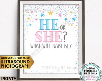 He or She What Will Baby Be Gender Reveal Party, PRINTABLE 8x10/16x20 Sign with room for an Ultrasound Photo, Pink & Blue Stars <ID>