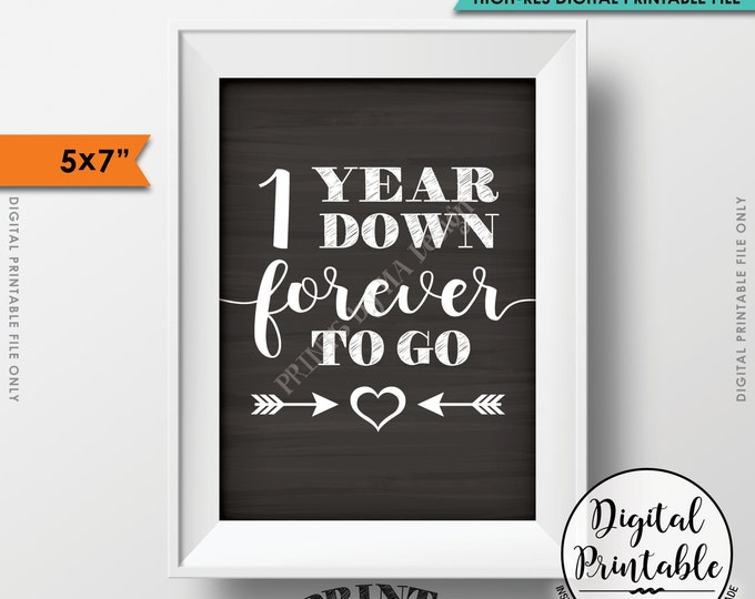"1 Year Down Forever to Go Wedding Anniversary Gift, Wedding Gift, 1st Anniversary Gift, Instant Download 5x7"" Chalkboard Style Printable"