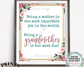 """Being a Mother is the Most Important Job in the World Being a Grandmother is the Most Fun, PRINTABLE 8x10/16x20"""" Chalkboard Style Sign <ID>"""