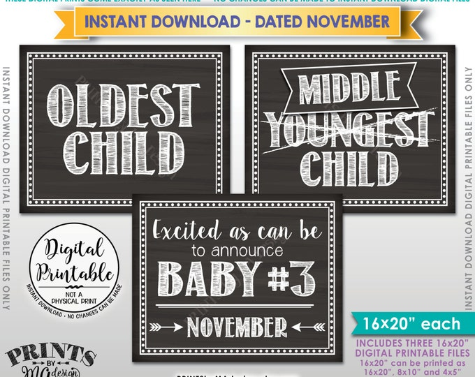 3rd Baby Pregnancy Announcement, Oldest Middle Youngest, #3 Due in NOVEMBER Dated Chalkboard Style PRINTABLE Pregnancy Reveal Signs <ID>