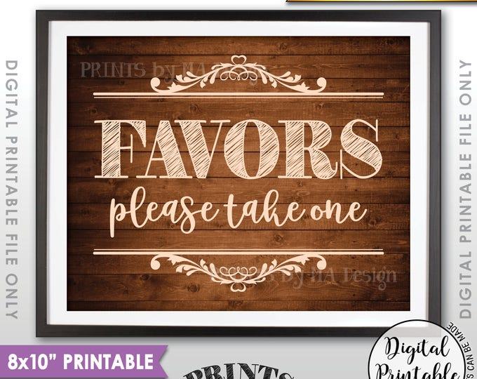 """Favors Sign, Take a Favor Sign, Wedding Favors, Shower Favors Party Favors, Take a Favor, 8x10"""" Rustic Wood Style Printable Instant Download"""