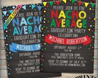 "Nacho Average Graduation Party Invitation, Nacho Graduate Taco Theme Fiesta Grad Party, Custom Colors PRINTABLE 5x7"" Chalkboard Style Invite"
