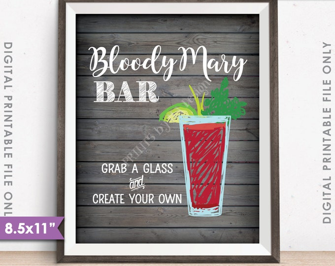 """Bloody Mary Bar Sign, Create Your Own Bloody Mary Wedding Bridal Shower Brunch, Rustic Wood Style 8.5x11"""" Instant Download Digital Printable"""