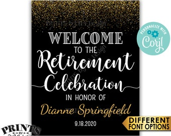 "Retirement Party Sign, Welcome to the Retirement Celebration Sign, Black & Gold Glitter PRINTABLE 16x20"" Sign <Edit Yourself with Corjl>"