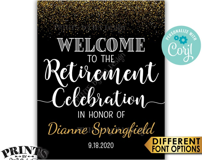 """Retirement Party Sign, Welcome to the Retirement Celebration Sign, Black & Gold Glitter PRINTABLE 16x20"""" Sign <Edit Yourself with Corjl>"""