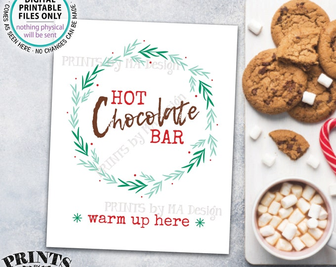 """Hot Chocolate Bar Sign, Warm Up Here, PRINTABLE 8x10/16x20"""" Sign, Hot Beverage Station, Holiday Wreath Christmas Decor <ID>"""