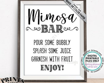 """Mimosa Bar Sign, Make your own Mimosa, Bridal Shower Wedding Mimosas, Bridal Brunch, Birthday Party, Retirement, PRINTABLE 8x10"""" Sign <ID>"""