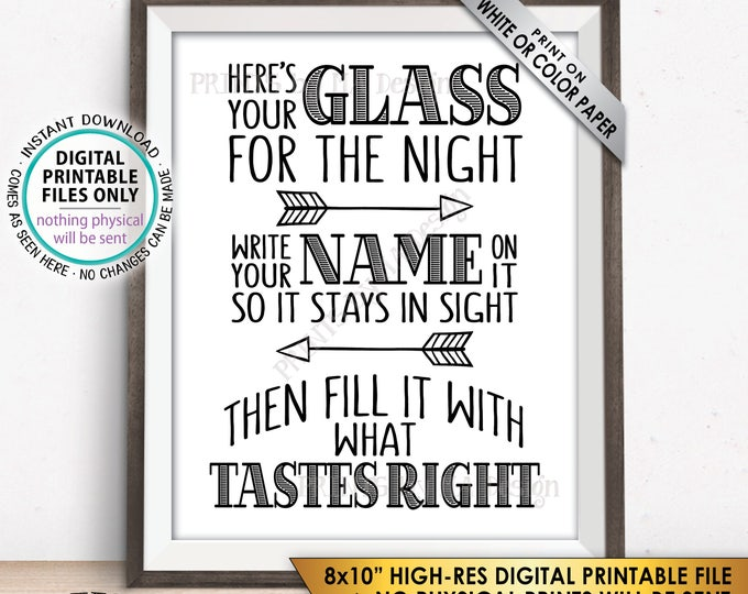 """Your Glass for the Night Sign, Write your Name on it so it Stays in Sight, Fill Your Glass, PRINTABLE 8x10"""" Instant Download Wedding Sign"""