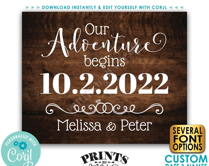 "Our Adventure Begins Sign, Engagement Party Decoration, PRINTABLE 8x10/16x20"" Rustic Wood Style Engagement Sign <Edit Yourself with Corjl>"