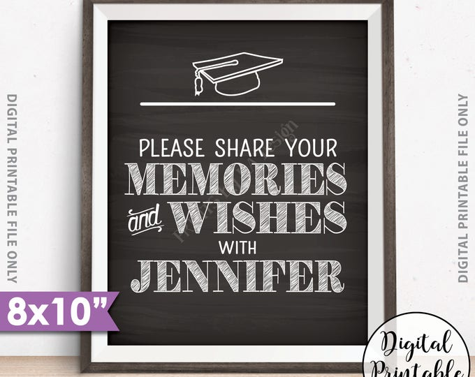 """Graduation Memories Sign, Please Share Memories & Wishes with the Graduate, Graduation Party Decor, PRINTABLE 8x10"""" Chalkboard Style Sign"""