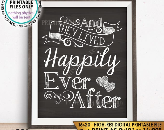 "And They Lived Happily Ever After Wedding Sign, Wedding Reception Decor, Wedding Decor, Chalkboard Style PRINTABLE 8x10/16x20"" Sign <ID>"