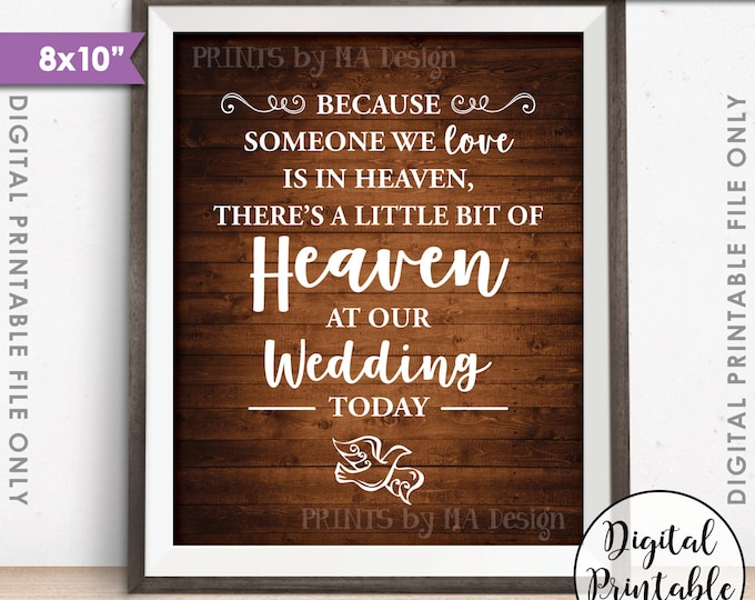 """Heaven Sign, Because Someone we Love is in Heaven, Heaven at our Wedding, Tribute, Dove, 8x10"""" Rustic Wood Style Printable Instant Download"""