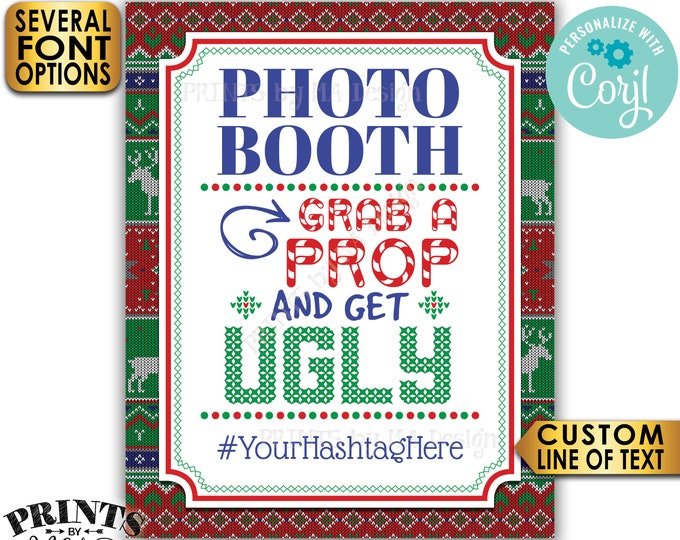 "Photobooth Christmas Party Sign, Grab a Prop and Get Ugly Sweater Christmas Party Photobooth Sign, Tacky Sweater Party, 8x10"" PRINTABLE Sign"