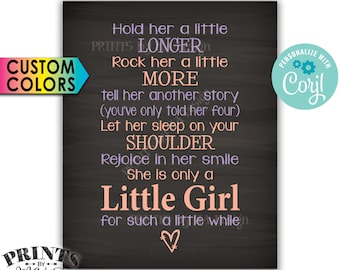 "Hold Her a Little Longer Baby Girl Quote, Nursery Wall Art Shower Gift, PRINTABLE Chalkboard Style 8x10"" <Edit Colors Yourself with Corjl>"
