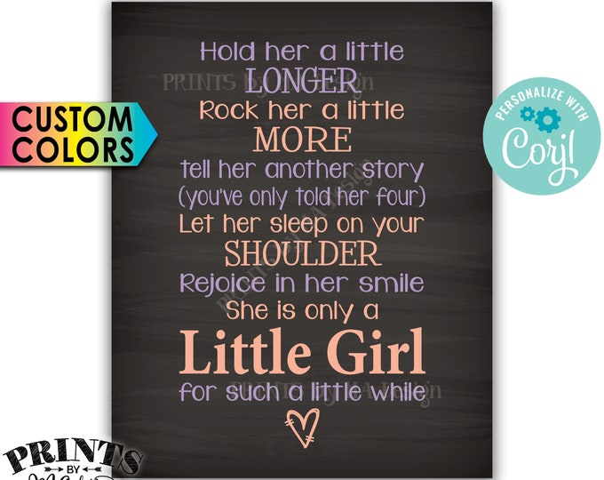 """Hold Her a Little Longer Baby Girl Quote, Nursery Wall Art Shower Gift, PRINTABLE Chalkboard Style 8x10"""" <Edit Colors Yourself with Corjl>"""