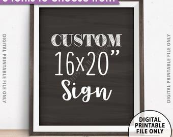"Custom Sign Choose Your Text, Wedding, Birthday, Anniversary, Retirement, Graduation, Chalkboard Style PRINTABLE 8x10/16x20"" Portrait Sign"