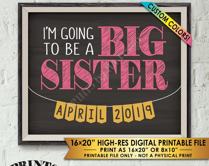 """I'm Going to Be a Big Sister Pregnancy Announcement, Promoted to Big Sister, PRINTABLE Chalkboard Style 8x10/16x20"""" Baby #2 Reveal Sign"""