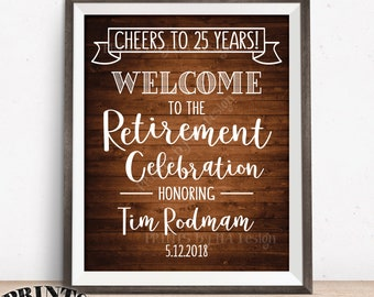 """Retirement Party Sign, Cheers to Retirement Welcome to the Retirement Celebration, Rustic Wood Style PRINTABLE 8x10/16x20"""" Retirement Sign"""