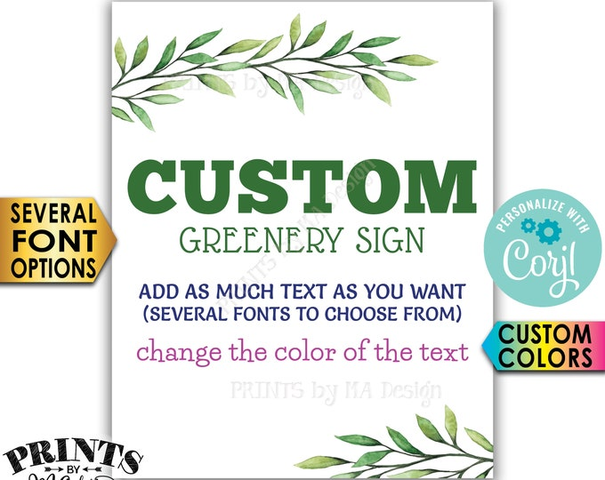 """Custom Greenery Sign, Choose Your Text, Botanical Tropical Sage, PRINTABLE 8x10/16x20"""" Portrait Sign <Edit Yourself with Corjl>"""