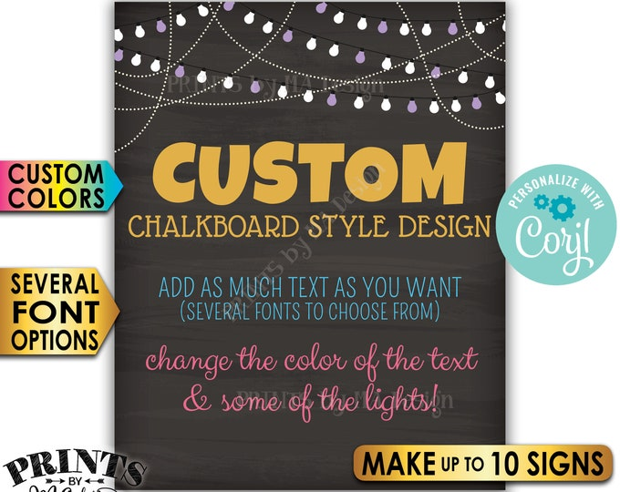 "Custom Chalkboard Style Posters with Lights, Choose Text/Colors, Up to 10 PRINTABLE 8x10/16x20"" Portrait Signs <Edit Yourself with Corjl>"