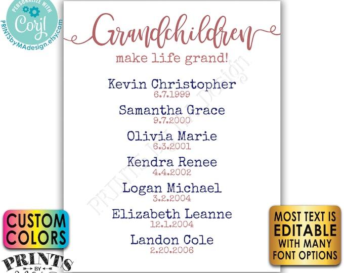Grandchildren Make Life Grand, List of Grandkids, Gift for Grandparents, Grandma, Grandpa, PRINTABLE Sign <Edit Yourself w/Corjl>