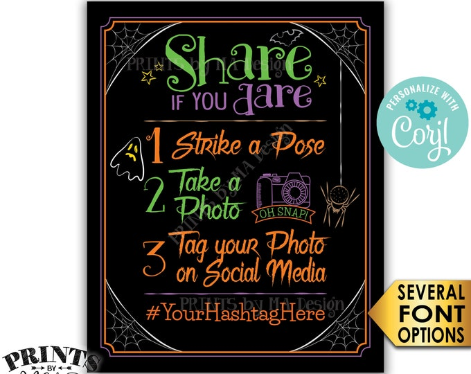 """Halloween Hashtag Sign, Share if you Dare, Tag Photo on Social Media, PRINTABLE 8x10/16x20"""" Halloween Party Sign <Edit Yourself with Corjl>"""