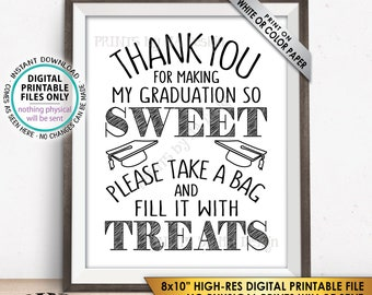 """Thank You for Making My Graduation so Sweet Please take a Bag and Fill it with Treats, Candy Bar Sweet Treat Bag, PRINTABLE 8x10"""" Sign <ID>"""