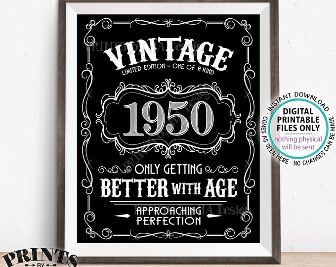 "1950 Birthday Sign, Better with Age Vintage Birthday Poster, Whiskey/Liquor Theme, Black & White PRINTABLE 8x10/16x20"" 1950 Sign <ID>"