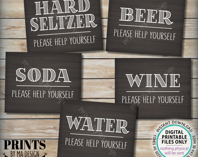 """Beverage Signs, Please Help Yourself to Beer Wine Soda Water or Hard Seltzer, Drink Station, 5 PRINTABLE 8x10"""" Chalkboard Style Signs <ID>"""
