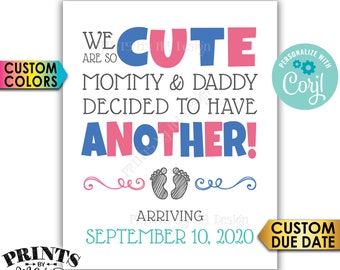 Pregnancy Announcement Sign, We Are So Cute Mommy & Daddy Decided to Have Another, PRINTABLE Baby Reveal Sign <Edit Yourself with Corjl>