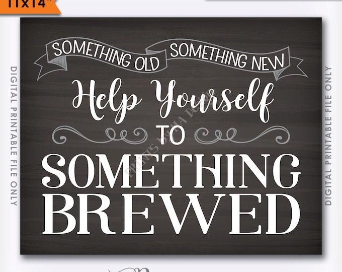 "Something Old Something New Help Yourself to Something Brewed Wedding Beer Sign, Bar Sign, 11x14"" Instant Download Digital Printable File"