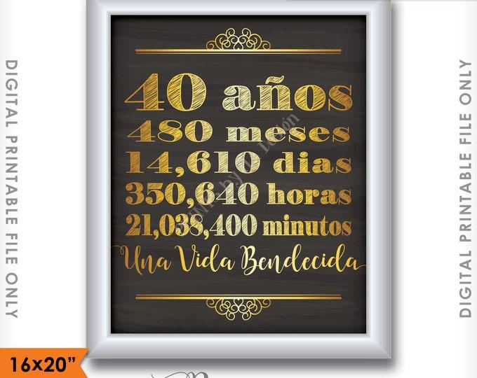 """40 años de matrimonio 40 Aniversario de regalos, casado 40, Una vida bendecida, 16x20"""" Instant Download Digital Printable Chalkboard Sign"""