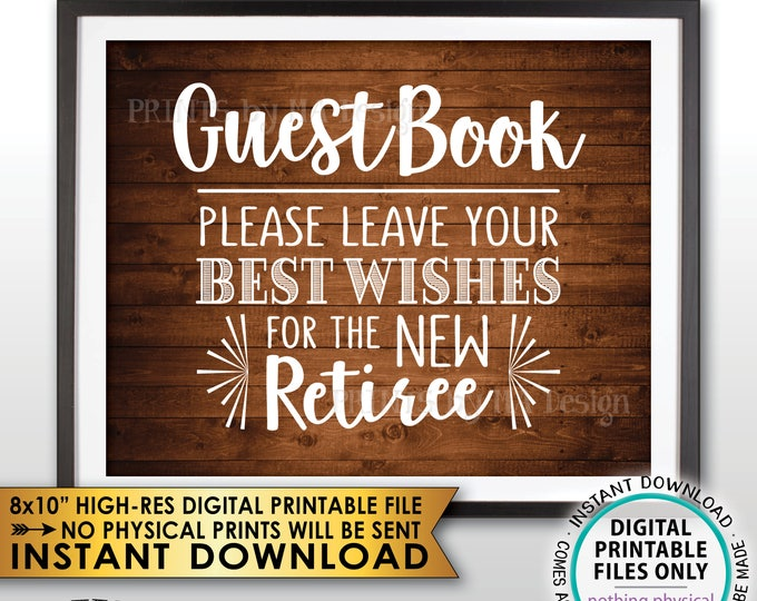 "Retirement Party Guestbook Sign, Leave Best Wishes for the New Reitree Retirement Wishes, Rustic Wood Style Decor, PRINTABLE 8x10"" File <ID>"